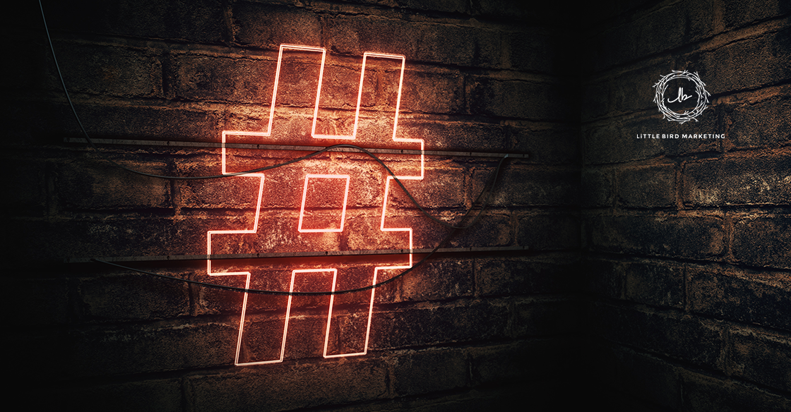 How to create a hashtag marketing strategy that works