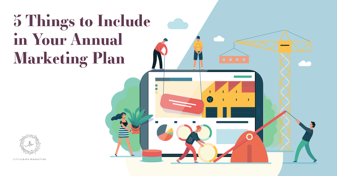 5 Things to Include in Your Annual Marketing Plan