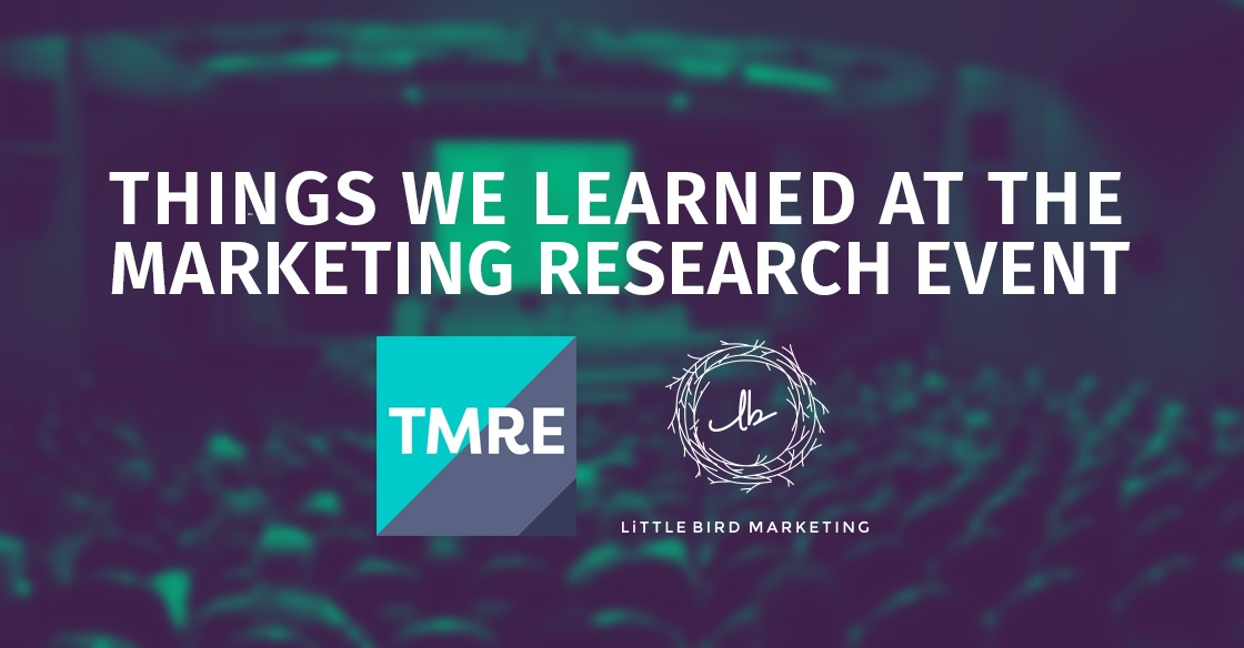 Things we learned at The Marketing Research Event