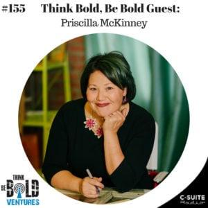 Priscilla on Think Bold Be Bold