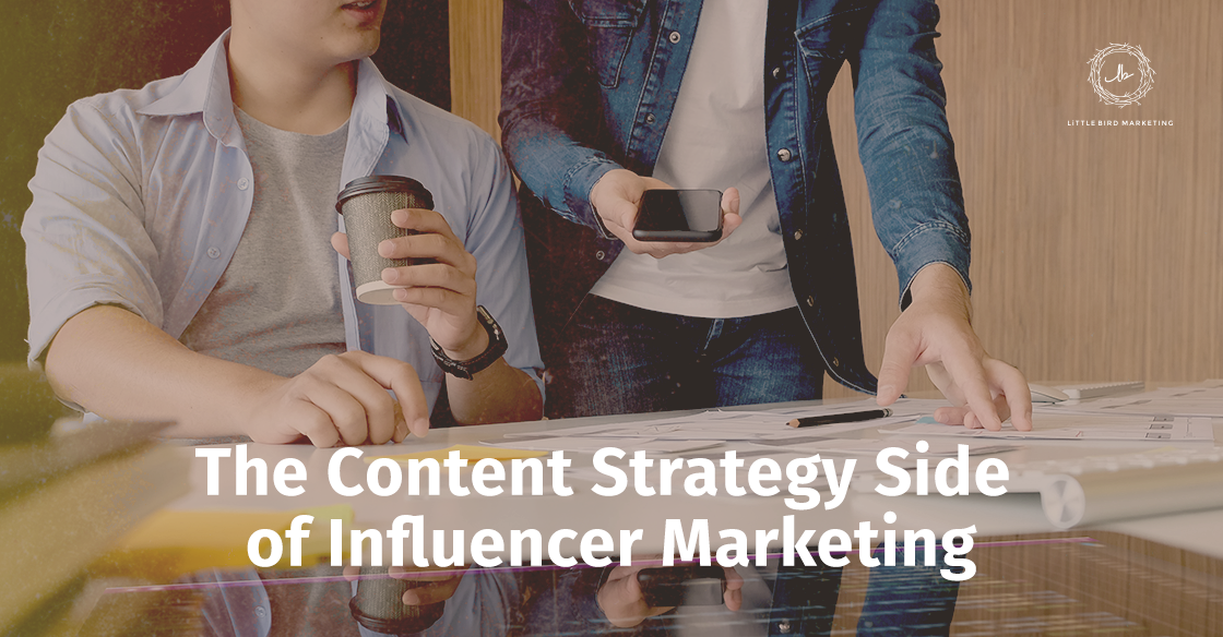 The Content Strategy Side of Influencer Marketing