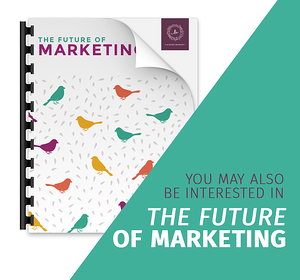 Download the The Future of Marketing Now