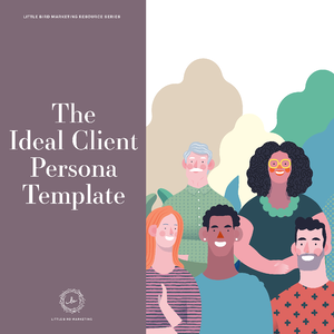 The Ideal Client Persona Template
