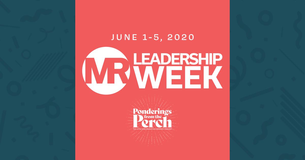 Round Two: MR Leadership Week