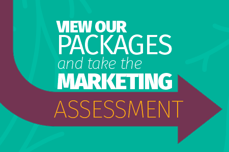 View Our Packages and Take the Marketing Assessment