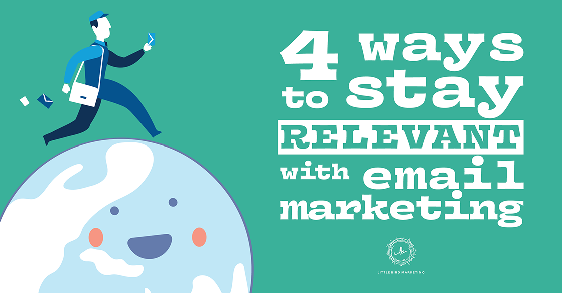 4 Ways to Stay Relevant with Email Marketing [INFOGRAPHIC]