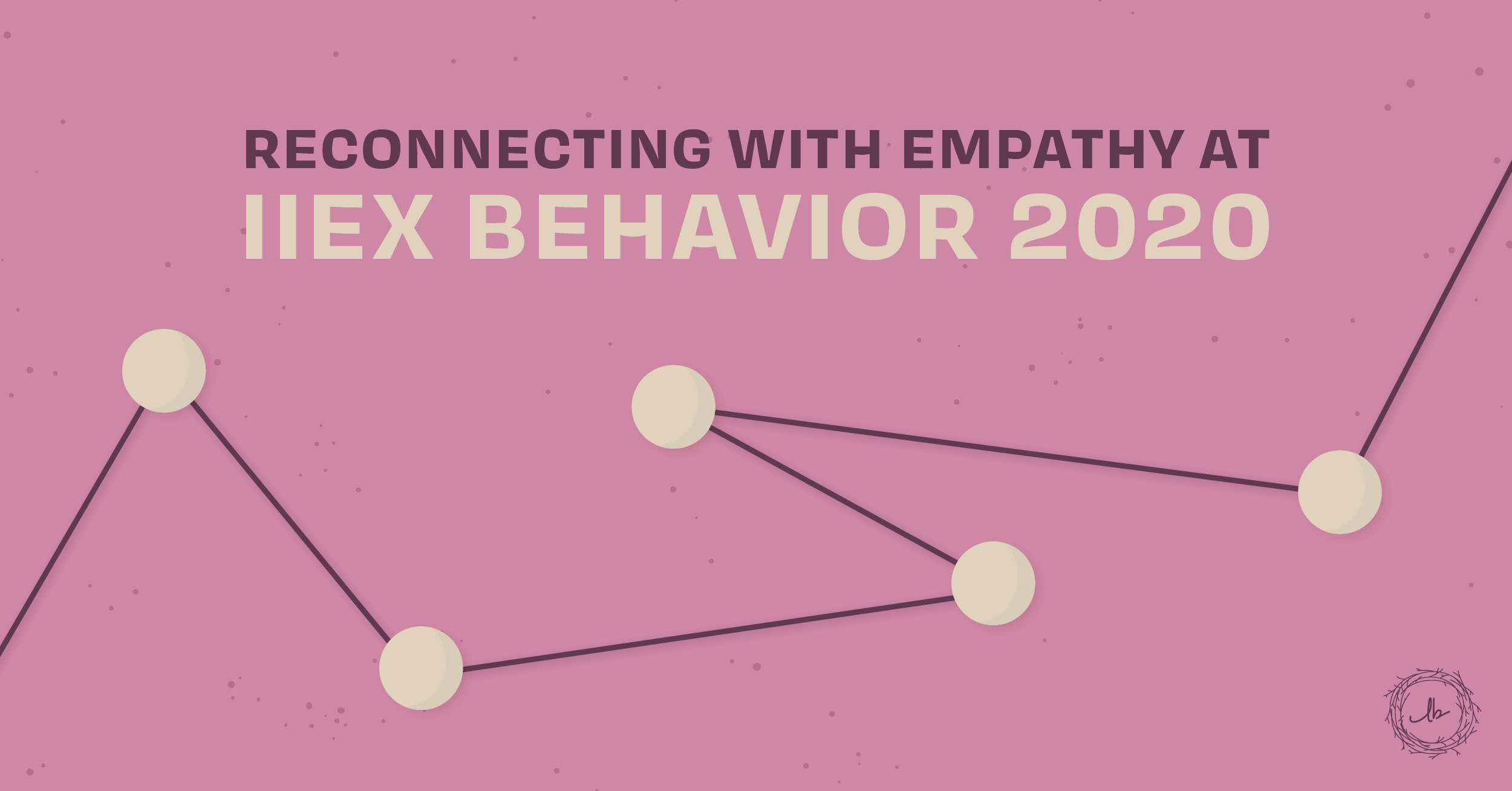 Reconnecting with Empathy at IIEX Behavior 2020